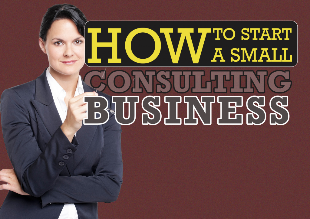 How to start a small consulting business